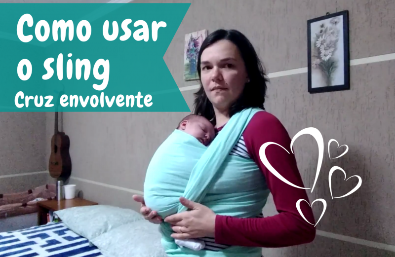 Como usar o Sling com bebê recém nascido